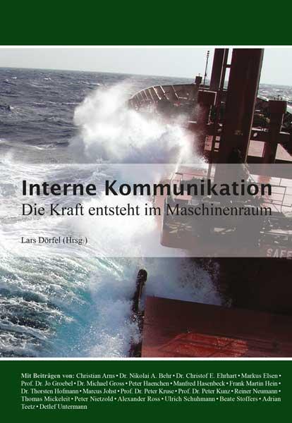 Interne Kommunikation - Die Kraft entsteht im Maschinenraum