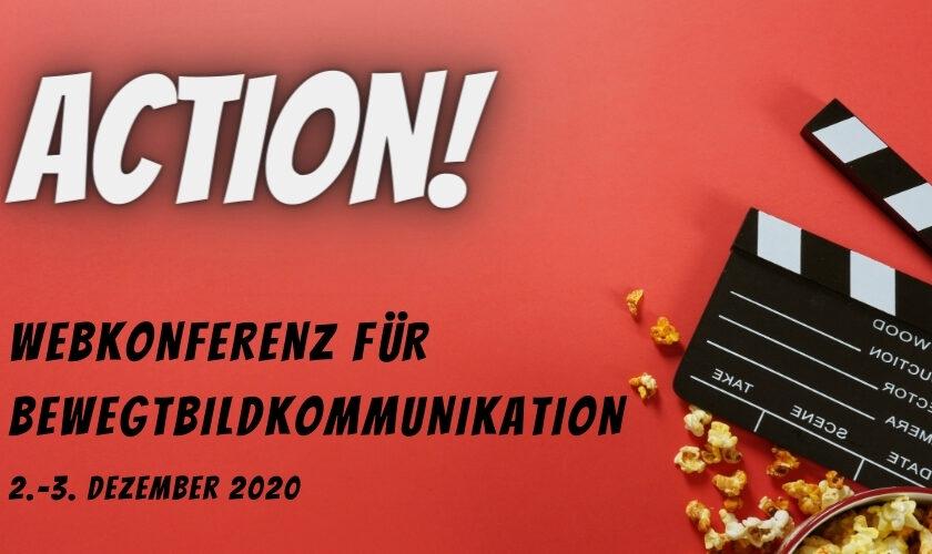 ACTION! Webkonferenz für Bewegtbildkommunikation